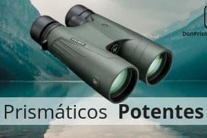 prismáticos potentes